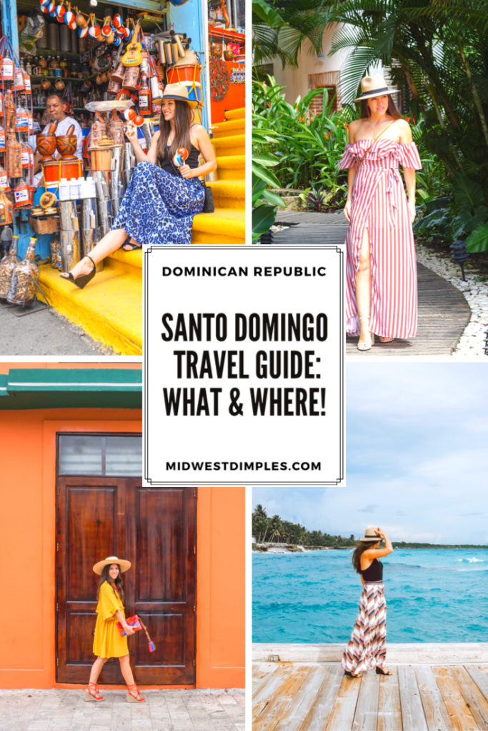 Santo Domingo Travel Guide: What and Where to go!
